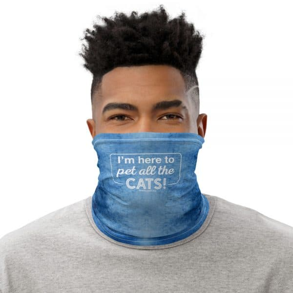mockup 0a1adb96 600x600 - I'm Here to Pet All the Cats! Neck Gaiter (Blue)
