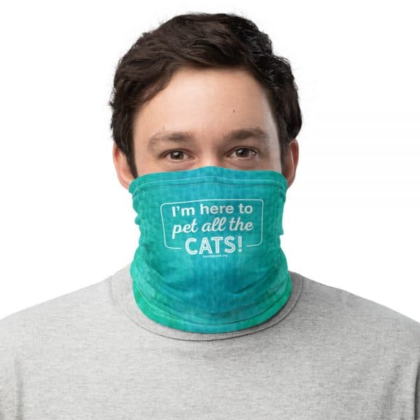 mockup 449ca4c0 600x600 - I'm Here to Pet All the Cats! - Neck Gaiter (Blue/Green)