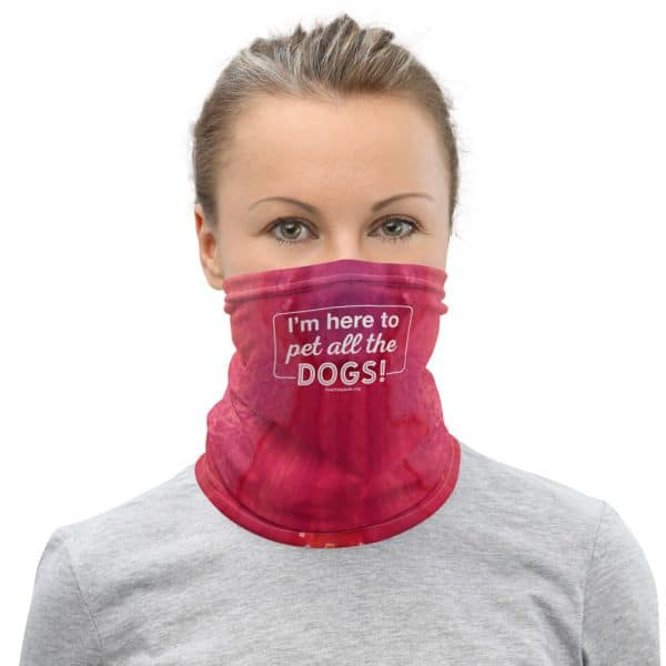 mockup 69357123 600x600 - I'm Here to Pet All the Dogs! Neck Gaiter (Pink/Orange)