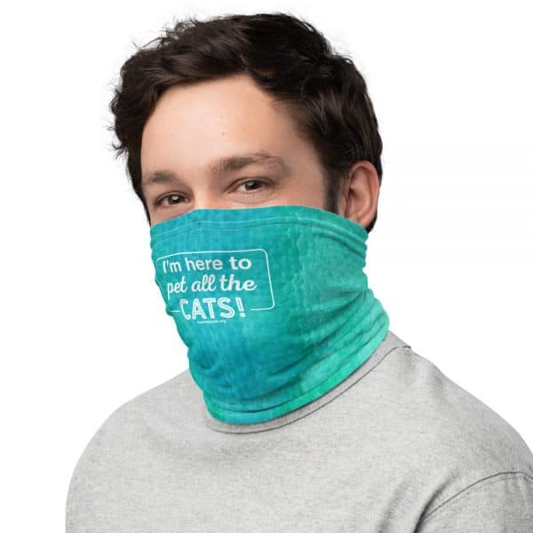 mockup 7cca0efd 600x600 - I'm Here to Pet All the Cats! - Neck Gaiter (Blue/Green)