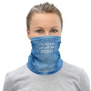 mockup aa848e13 300x300 - I'm Here to Pet All the Dogs! Neck Gaiter (Blue)