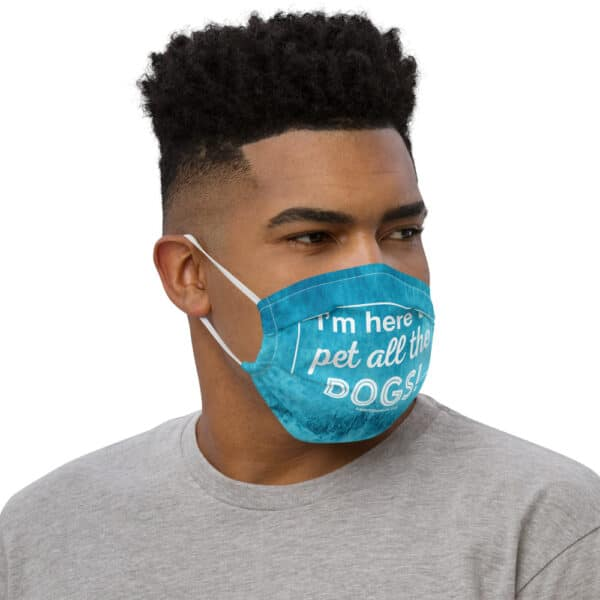 mockup 634bc2b7 600x600 - I'm Here to Pet All the Dogs - Face mask